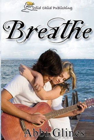 Breathe_by_Abbi_Glines